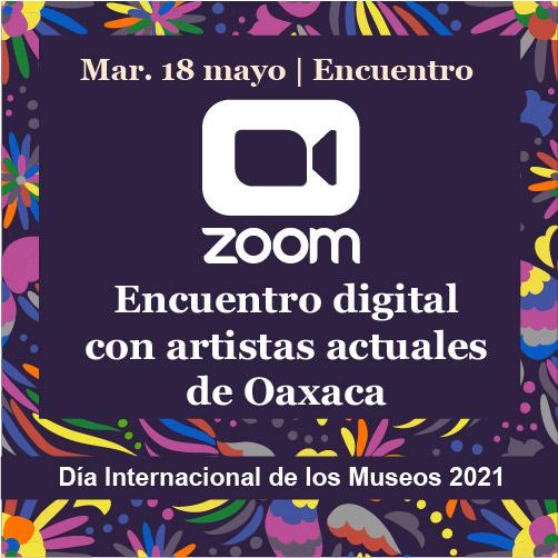 Encuentro con artistas actuales de Oaxaca